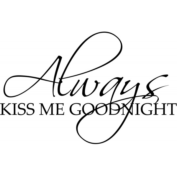Naklejka NN007S - 77x50cm - Always kiss me goodnight